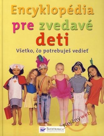Encyklopédia pre všetky zvedavé deti