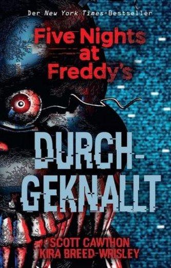 Five Nights at Freddy's: Durchgeknallt - Cawthon, Scott