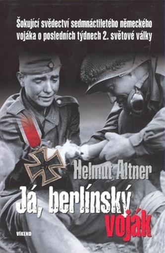 Já, berlínský voják