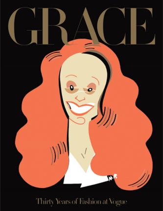 Grace: Thirty Years of Fashion at Vogue - Coddington, Grace