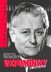 Antonín Novotný Vzpomínky presidenta