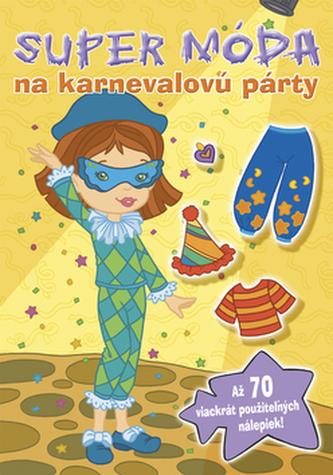 Super móda na karnevalovú párty
