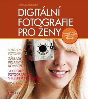 Digitální fotografie pro ženy