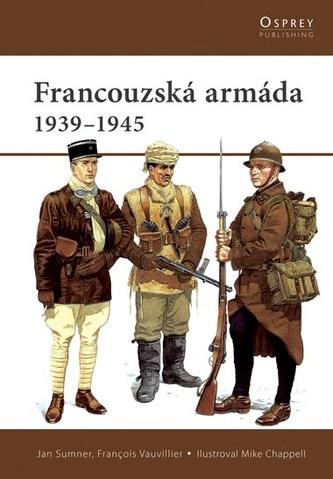 Francouzská armáda - Jan Summer; François Vauvillier