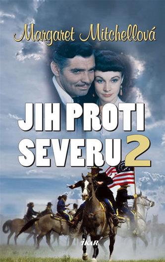 Jih proti Severu 2 - Margaret Mitchell