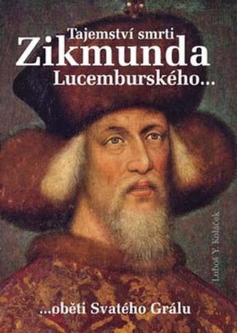 Tajemství smrti Zikmunda Lucemburského