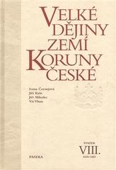 Velké dějiny zemí Koruny české VIII.