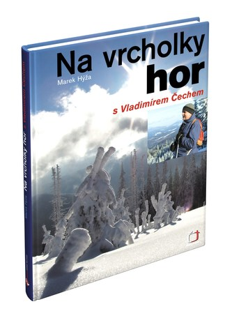 Na vrcholky hor s Vladimírem Čechem