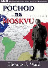 Pochod na Moskvu