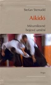 Aikidó Mírumilovné bojovné umění