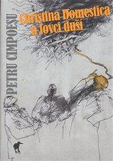 Christina Domestica a lovci duší
