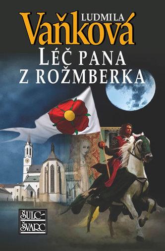 Léč pana z Rožmberka - 4. vydání