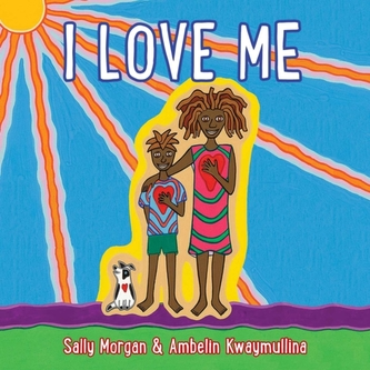 I Love Me - Sally Morgan