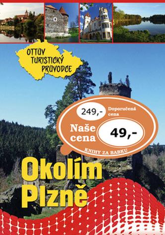 Okolím Plzně Ottův turistický průvodce