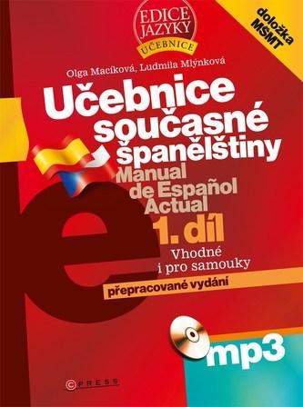 Učebnice současné španělštiny 1.díl - Olga Macíková