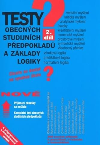 Testy studijních předpokladů a základy logiky 2.díl