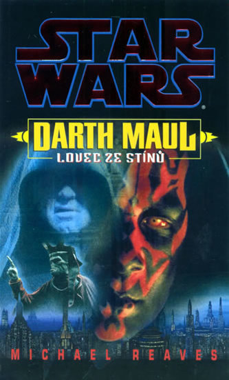 STAR WARS Darth Maul Lovec ze stínů