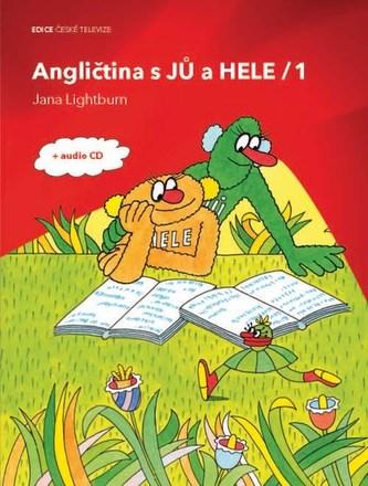 Angličtina s JŮ a HELE 1 + CD