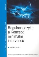 Regulace jazyka a Koncept minimální intervence