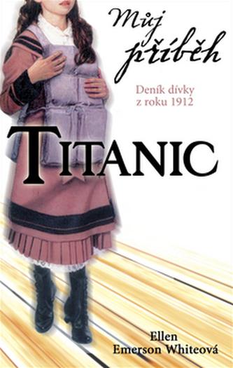 Můj příběh Titanic