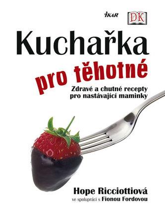 Kuchařka pro těhotné