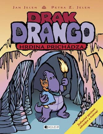 Drak Drango Hrdina prichádza