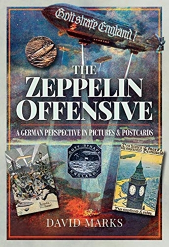 The Zeppelin Offensive - Marks, David F.