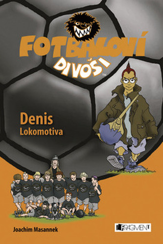 Fotbaloví divoši Denis Lokomotiva