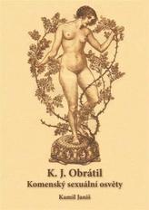 K.J.Obrátil Komenský sexuální osvěty