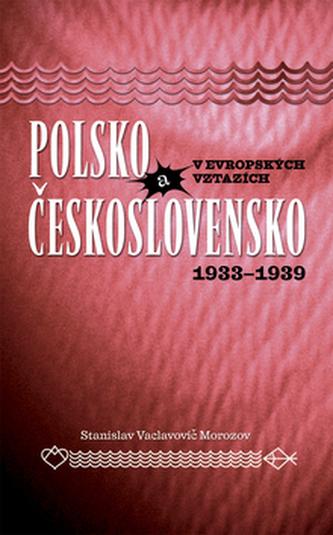 Polsko a Československo v evropských vztazích