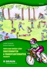 Pohyb jako součást léčby dialyzovaných a transplantovaných pacientů