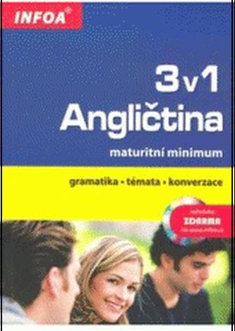 Angličtina 3 v 1 maturitní minimum
