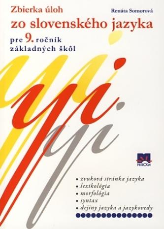 Zbierka úloh zo slovenského jazyka  pre 9. ročník základných škôl