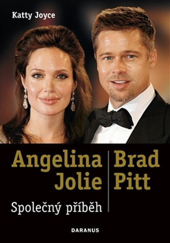 Angelina Jolie & Brad Pitt: Společný příběh
