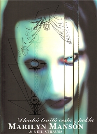 Marilyn Manson - Dlouhá trnitá cesta z pekla