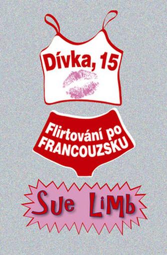 Dívka, 15 Flirtování po francouzku