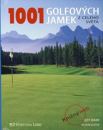 1001 golfových jamek z celého světa