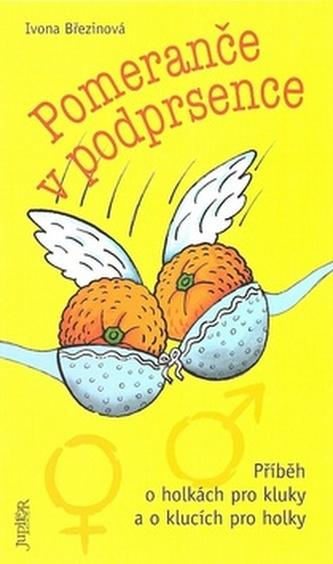 Pomeranče v podprsence
