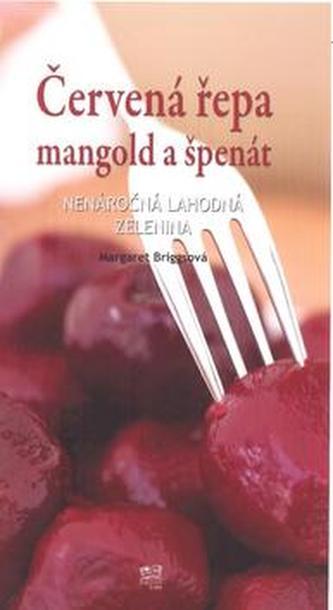 Červená řepa mangold a špenát