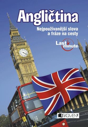 Angličtina Nejpoužívanější slova a fráze na cesty