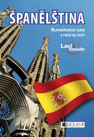 Španělština Nejpoužívanější slova a fráze na cesty