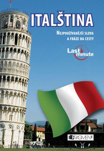 Italština Nejpoužívanější slova a fráze na cesty
