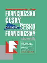 Francouzsko-český česko-francouzský praktický slovník