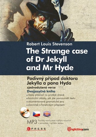 The Strange Case of Dr Jekyll and Mr Hyde Podivný případ doktora Jekylla a pan H
