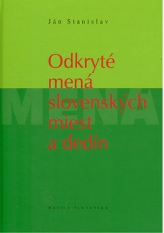 Odkryté mená slovenských miest a dedín