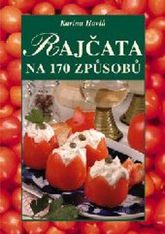 Rajčata na 170 způsobů