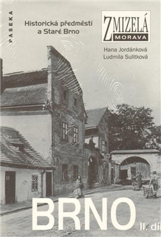 Zmizelá Morava-Brno II. díl