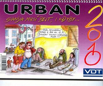 Urban Sranda musí bejt, i kdyby... 2010 - stolní kalendář