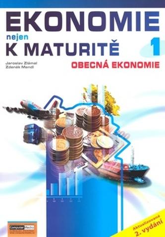 Ekonomie nejen k maturitě 1