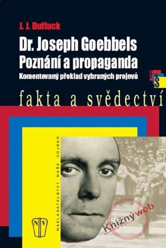 Dr. Joseph Goebbels Poznání a propaganda